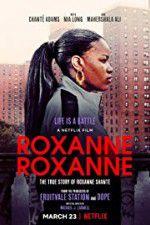 Watch Roxanne Roxanne Online Putlocker