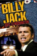 Watch Billy Jack Goes to Washington Online 123movies