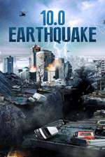 Watch 10.0 Earthquake Online Putlocker