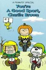 Watch Youre a Good Sport Charlie Brown Online Putlocker