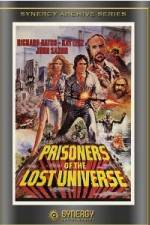 Watch Prisoners of the Lost Universe Online 123movies