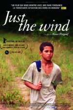 Watch Just the Wind Online 123movies