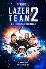 Watch Lazer Team 2 Online Putlocker