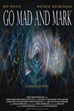 Watch Go Mad and Mark Online Putlocker