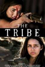 Watch The Tribe Online 123movies