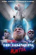 Watch Pegasus Hunter Online Putlocker