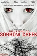 Watch The Legend of Sorrow Creek Online Putlocker