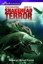 Watch Snakehead Terror Online Putlocker