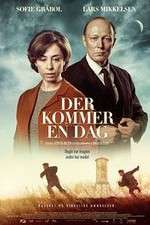 Watch Der kommer en dag Online 123movies