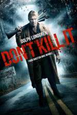 Watch Dont Kill It Online Putlocker
