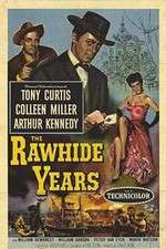 Watch The Rawhide Years Online 123movies