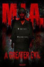 Watch M.I.A. A Greater Evil Online Putlocker
