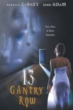 Watch 13 Gantry Row Online Putlocker