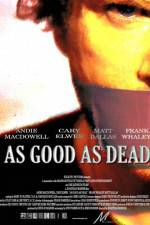 Watch As Good as Dead Online 123movies
