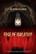 Watch Edge of Isolation Online Putlocker