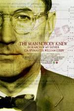 Watch The Man Nobody Knew In Search of My Father CIA Spymaster William Colby Online 123movies