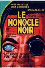 Watch Le monocle noir Online 123movies