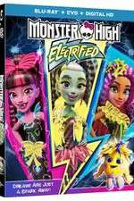 Watch Monster High: Electrified Online 123movies