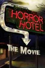 Watch Horror Hotel the Movie Online Putlocker