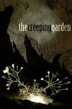 Watch The Creeping Garden Online 123movies