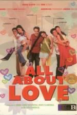 Watch All About Love Online Putlocker
