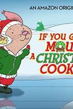 Watch If You Give a Mouse a Christmas Cookie Online Putlocker