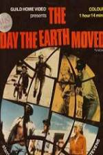 Watch The Day the Earth Moved Online Putlocker