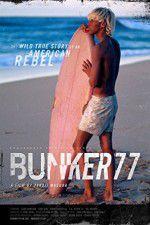Watch Bunker77 Online Putlocker