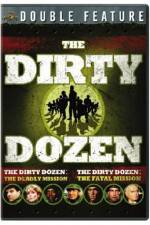 Watch Dirty Dozen: The Deadly Mission Online Putlocker