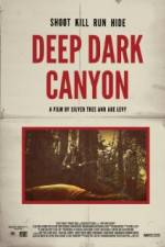 Watch Deep Dark Canyon Online 123movies