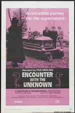 Watch Encounter with the Unknown Online Putlocker