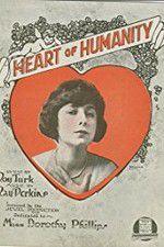 Watch The Heart of Humanity Online Putlocker