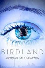 Watch Birdland Online Putlocker