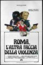 Watch Rome: The Other Side of Violence Online Putlocker