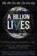 Watch A Billion Lives Online Putlocker
