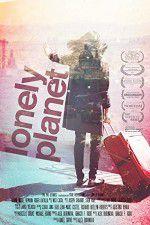 Watch Lonely Planet Online Putlocker