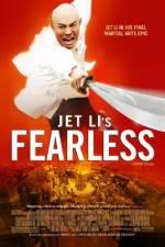 Watch Huo Yuan Jia AKA FearLess Online Putlocker