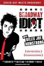 Watch Broadway Idiot Online Putlocker