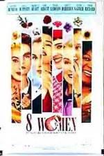 Watch 8 femmes Online Putlocker