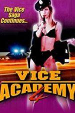 Watch Vice Academy 4 Online Putlocker