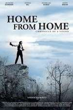 Watch Home from Home Chronicle of a Vision Online 123movies