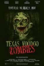 Watch Texas Voodoo Zombies Online Putlocker
