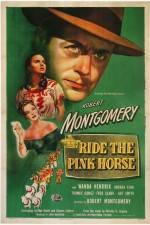 Watch Ride the Pink Horse Online Putlocker