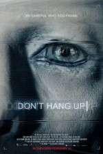 Watch Don\'t Hang Up Online Putlocker