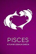 Watch Pisces Online Putlocker