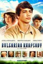 Watch Bulgarian Rhapsody Online Putlocker