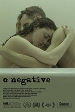 Watch O Negative Online Putlocker