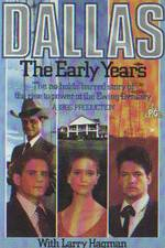 Watch Dallas: The Early Years Online Putlocker