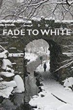 Watch Fade to White Putlocker