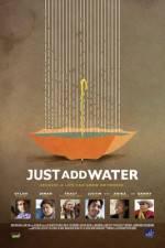 Watch Just Add Water Online